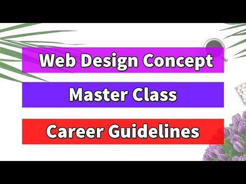 Web Design Concepts Master Class - Web Design Career Guidelines Bangla (How To Be A Web Designer)