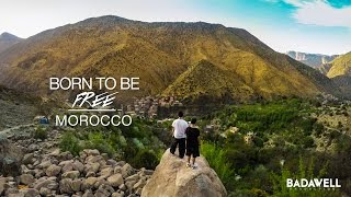 Born To Be Free : Morocco