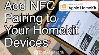 Gambar cover HOW TO: Add NFC Pairing to Your Apple Homekit Devices