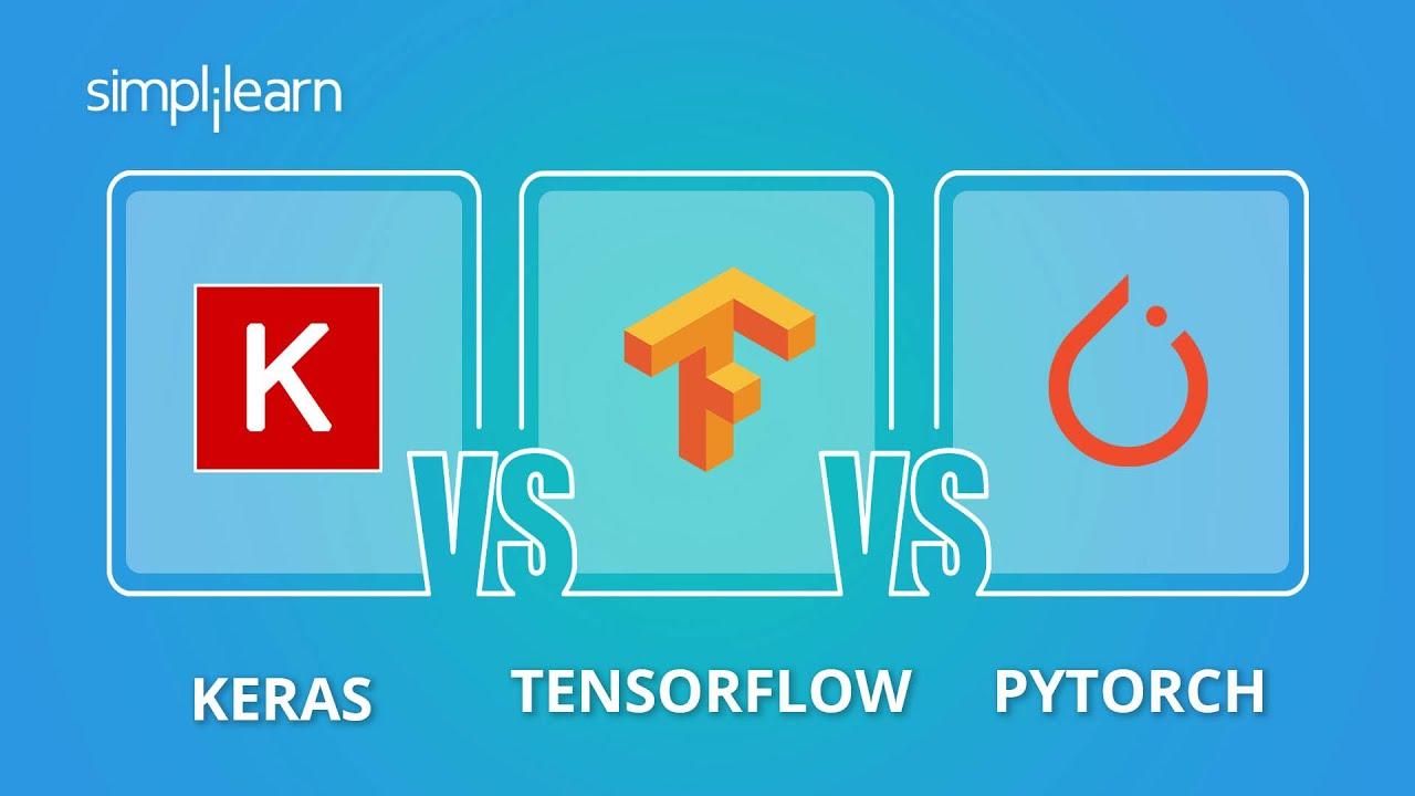 Keras vs TensorFlow vs Pytorch | Deep Learning Frameworks Comparison 2021