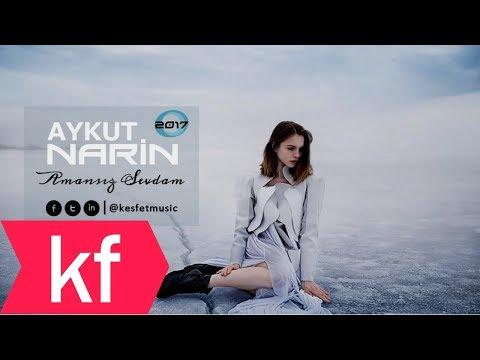 Aykut Narin - Amansız Sevdam (2017)