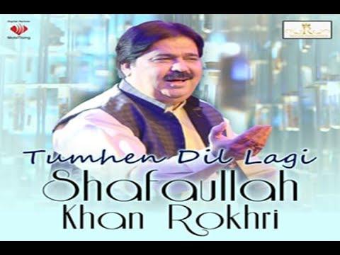 Tumhen Dil Lagi Urdu  Gift Song Shafaullah Khan Rokhri Season 2 thumbnail