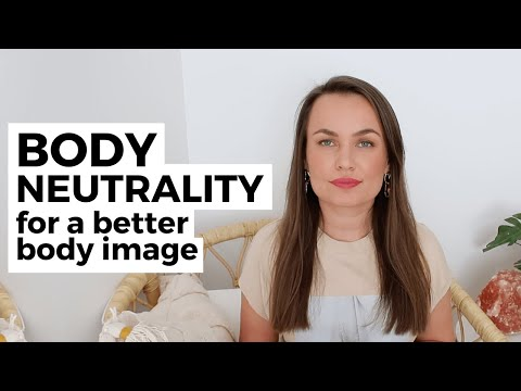 how-body-neutrality-can-lead-to-a-better-body-image