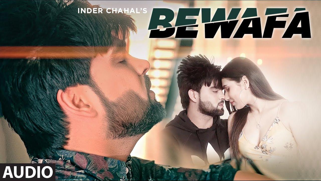 Bewafa (Full Audio Song) Inder Chahal   Shiddat   Goldboy   Nirmaan   Exclusive Punjabi Song on NewSongsTV & Youtube