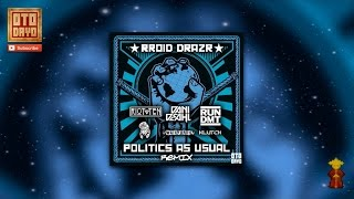 RROID DRAZR ✖ RUN DMT - Politic As Usual [Otodayo Records]