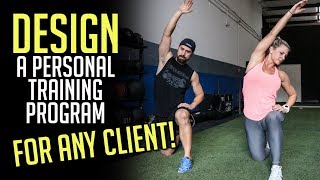 How to Design a Personal Training Program for ANY Client