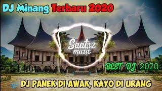 Download Mp3 DJ MINANG TERBARU 2020 PANEK DI AWAK KAYO URANG DJ TIK TOK VIRAL DJ terbaik