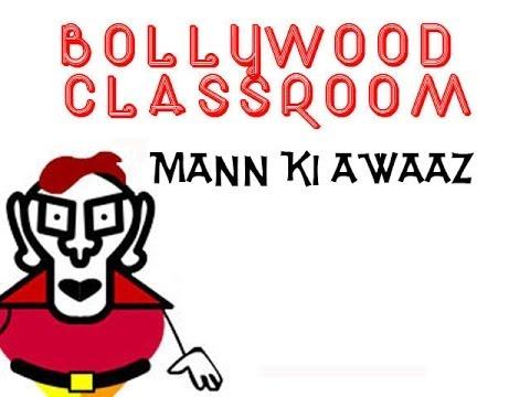 Bollywood Classroom -Mann ki Awaaz - Episode 11