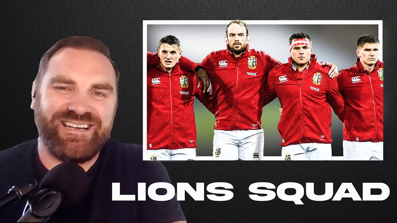 The Rugby Pod name their 36 man Lions squad