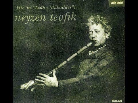 Neyzen Tevfik - Saba Taksim [Hiç'in Azâb-ı Mukaddes'i © 2000 Kalan Müzik]