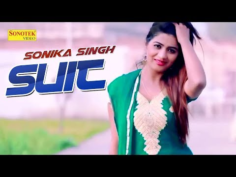 Sonika Singh : Suit | Ankit Rana, KK Sharma || MR Studio || New Song 2018 || Sonotek Cassettes