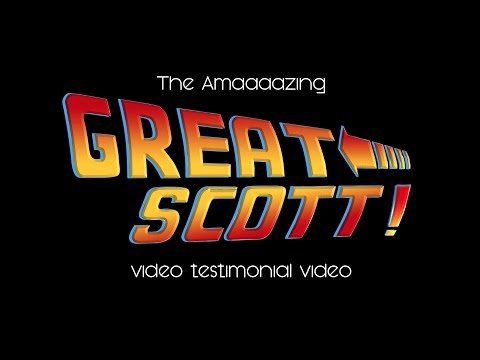 The Amazing 'Great Scott' Video Testimonial Video