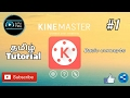Kinemaster tutorials -  Part 1 | Basic concepts - Tamil