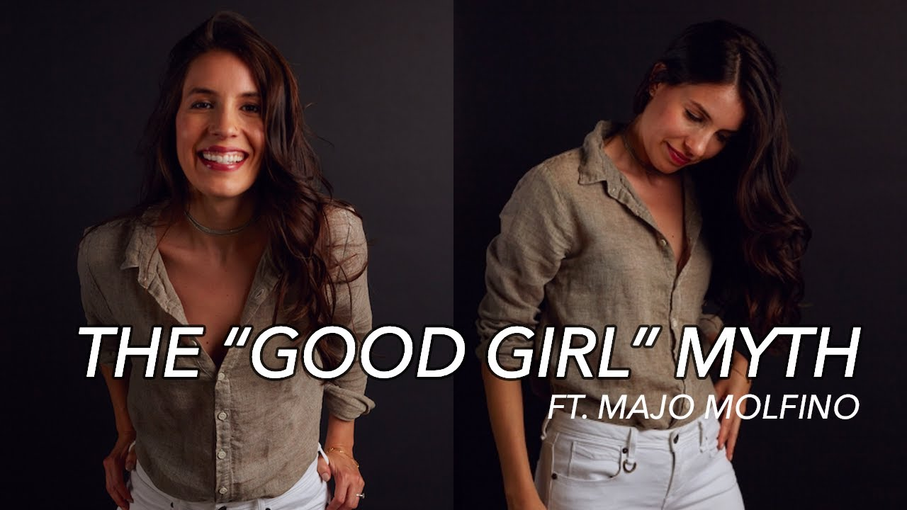 "Breaking Out of The ""Good Girl"" Myth + Finding Your Purpose ft. Majo Molfino - YouTube"
