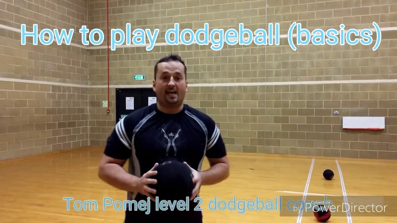 How to Play Dodgeball advise
