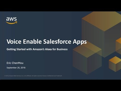 Voice Enable Salesforce Apps - Getting Started With Amazon's Alexa For Business