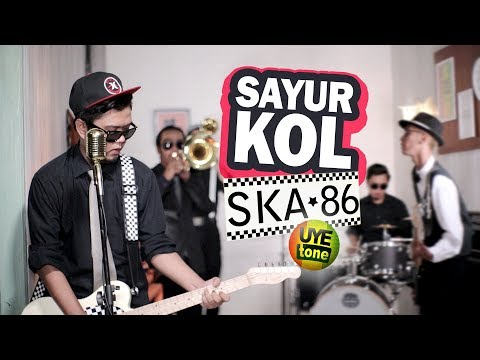 SAYUR KOL - SKA 86 (Reggae SKA Version)
