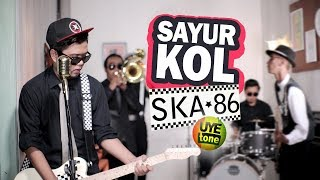 Download SAYUR KOL - SKA 86 (Reggae SKA Version)