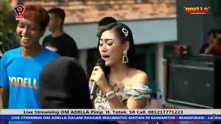 Live streaming om Adella Gumantuk Maduran Lamongan Full album Terbaru 2019