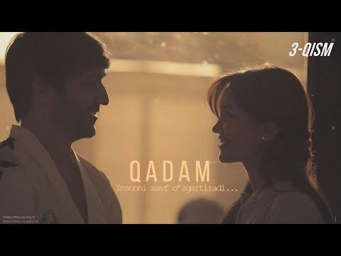 Qadam (o'zbek serial) | Кадам (узбек сериал) 3-qism