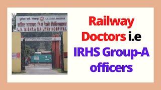 Railway Doctors, IRHS officers