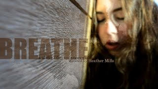 Breathe | [Short Film on Anorexia]