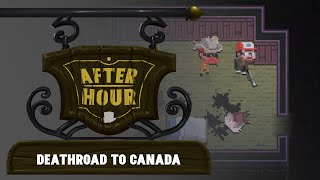 After Hour - Death Road to Canada