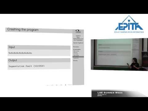 HOWTO: Basic Vulnerabilities and their Exploitation, Samuel Angebault, LSE Week 2013