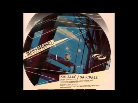 Kai Alcé - Sa K' Pase
