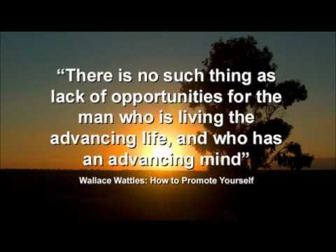 Inspirational Quotes Wallace Wattles Making The Man Who Can Youtube