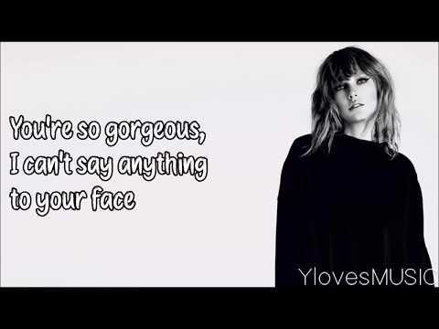 Taylor Swift - Gorgeous (Lyrics)