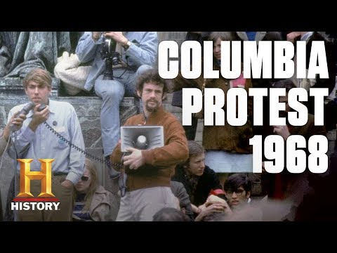 Why Did Columbia University Students Protest in 1968? | History