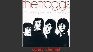 The Troggs - Hit Single Anthology   (Full Album)