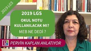 2019 LGS: OKUL NOTU KULLANILACAK MI?| MEB NE DEDİ?