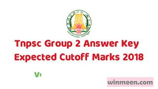Tnpsc Group 2 Answer Key 2018 | Expected Cut Off Marks