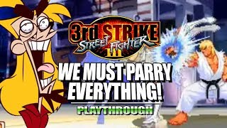 EVO MOMENT 37...PARRY EVERYTHING: 3rd Strike OE Expert Parry Trials (Stream Highlights)