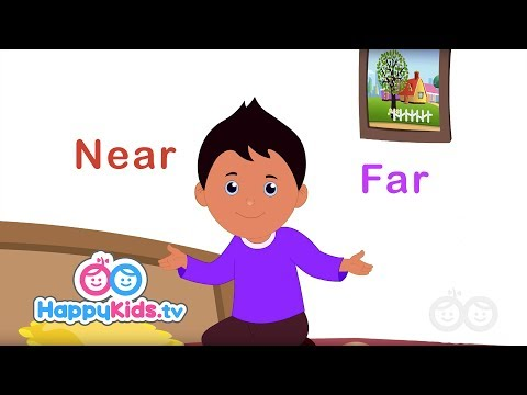 Opposites - Near And Far | Learning Songs For Kids And Children | Happy Kids