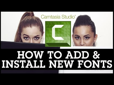 Camtasia Studio 8 How To Add / Install New Fonts For Your Videos