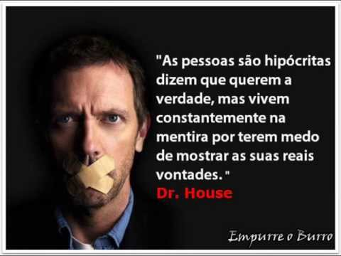 Frases Memoráveis Do Dr House