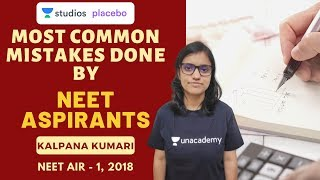 Most Common Mistakes Done by NEET Aspirants | Target NEET 2020 | Kalpana Kumari NEET (AIR-1, 2018)