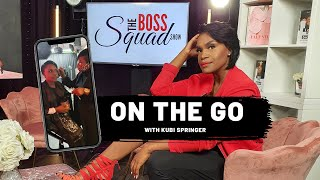 Behind The Scenes of The BossSquad Show | On The Go with Kubi Springer