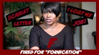 The Scarlet Letter Fired For Fornication  Our National News Story Interracial Couple  IR Vlog 56