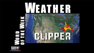 What is a clipper? | Weather Word of the Week