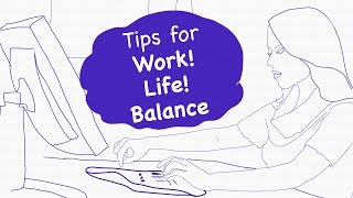 Work-Life Balance Tips for Women I 5