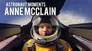 Astronaut Moments:  Anne McClain