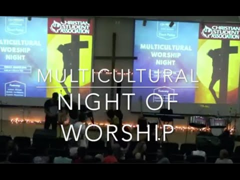 CSA Multicultural Night of Worship 2016