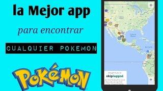 Como encontrar cualquier pokemon .pokemon go