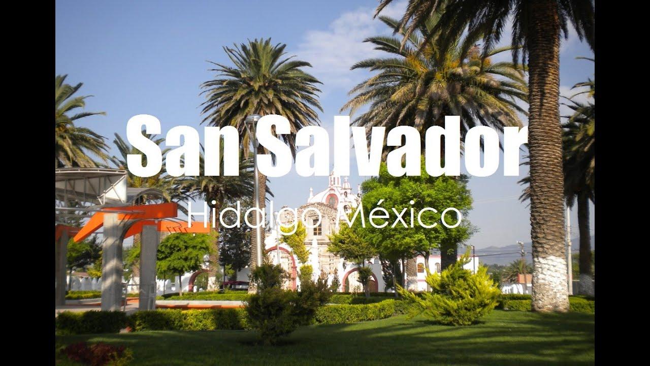 San Salvador Estado De Hidalgo Mexican State Por Hidalgo
