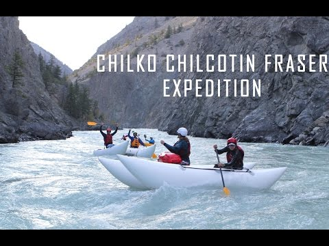 Chilko Chilcotin Fraser, kayak & cataraft full trip