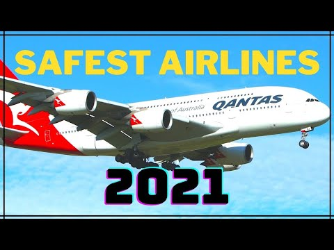 [TOP 20] Safest Airlines for 2021 | Asia, America, Europe,......